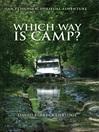 Which Way Is Camp? (eBook): An Ethiopian Spiritual Adventure