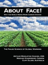 About Face! (eBook): Why the World Needs More Carbon Dioxide; The Failed Science of Global Warming