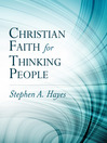 Christian Faith for Thinking People (eBook)