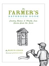 The Farmer's Bathroom Book (eBook): Country Humor & Mostly True Stories from the Farm