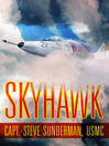Skyhawk: the Slide for Death (eBook)