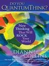 Do You QuantumThink? (eBook)
