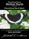 Everything Has a Spirit (eBook): Teachings From Mother Earth Series, Book 2