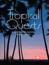 Tropical Quests (eBook): A Key West Novel