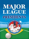 Major League Presidents (eBook)
