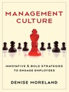 Management Culture (eBook): Innovative & Bold Strategies to Engage Employees