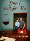 Since I Last Saw You (eBook)