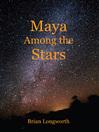 Maya Among the Stars (eBook)