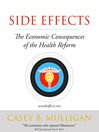 Side Effects (eBook): The Economic Consequences of the Health Reform