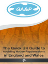 Avoiding House Reposessions in England and Wales (eBook): The Quick UK Guide