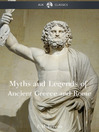 The Myths and Legends of Ancient Greece and Rome (eBook)