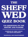 The Sheff Wed Quiz Book (eBook): 250 Questions on the History and Players