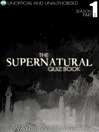 The Supernatural Quiz Book - Season 1, Part 2 (eBook)