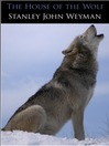 The House of the Wolf (eBook)