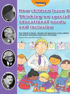How Children Learn 4 - Thinking on Special Educational Needs and Inclusion (eBook): From Steiner to Dewey - Theories and Approaches on How Children with Special Educational Needs Learn and Develop