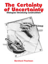 The Certainty of Uncertainty (eBook): Dialogues Introducing Constructivism