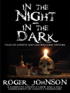 In the Night In the Dark (eBook): Tales of Ghosts and Less Welcome Visitors