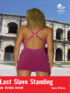Last Slave Standing (eBook): An Arena novel