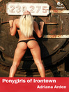 Ponygirls of Irontown (eBook)