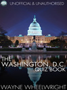 The Washington, D.C. Quiz Book (eBook): World's Great Cities