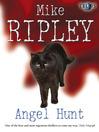 Angel Hunt (eBook): Fitzroy Maclean Angel Series, Book 3