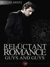 Reluctant Romance - Guys and Guys (eBook): A Bigger Briefs Anthology