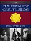 The Authoritative Life of General William Booth (eBook)