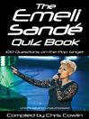 The Emeli Sandé Quiz Book (eBook): 100 Questions on the Pop Singer