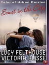 Smut in the City (eBook): Tales of Urban Passion