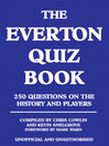 The Everton Quiz Book (eBook): 250 Questions on the History and Players