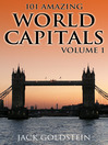 101 Amazing Facts about World Capitals - Volume 1 (eBook)