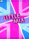 101 Amazing Little Mix Facts (eBook)