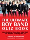 The Ultimate Boy Band Quiz Book (eBook): Covering One Direction, Take That, The Wanted, Union J and JLS