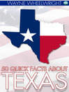 50 Quick Facts about Texas (eBook)