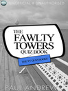 The Fawlty Towers Quiz Book (eBook): The TV Quiz Books