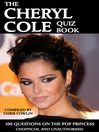 The Cheryl Cole Quiz Book (eBook): 100 Questions on the Pop Princess