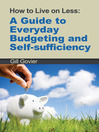 How to Live on Less (eBook): A Guide to Everyday Budgeting and Self-Sufficiency