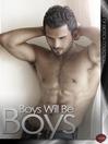 Boys Will be Boys (eBook)