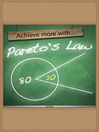 Achieve More With Pareto's Law (eBook)