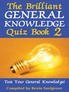 The Brilliant General Knowledge Quiz Book 2 (eBook)