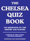 The Chelsea Quiz Book (eBook): 250 Questions on the History and Players