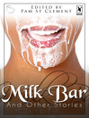 Milk Bar and Other Stories (eBook)