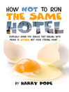 How Not to Run the Same Hotel (eBook)