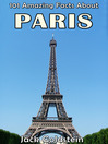 101 Amazing Facts About Paris (eBook)