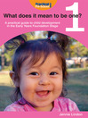 What Does It Mean to be One? (eBook): A Practical Guide to Child Development in the Early Years Foundation Stage