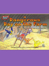 A Dangerous Day on the Farm (eBook)