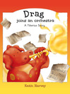 Drag joins an Orchestra (eBook): A Tiberius Story