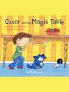 Oscar and the Magic Table (eBook)