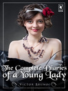 The Complete Diaries of a Young Lady (eBook)