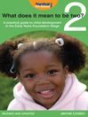 What Does it Mean to be Two? (eBook): A practical guide to child development in the Early Years Foundation Stage